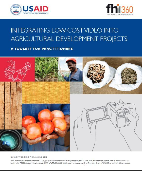 Cover page for Integrating Low-Cost Video into Agricultural Development Projects Toolkit